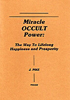 Miracle Occult Power by Jason Pike