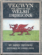 Tecwyn: The Last Of The Welsh Dragons by…