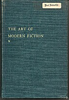 The Art of Modern Fiction by Ray Benedict…