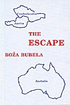 The Escape by Boza Bubela