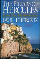Pillars of Hercules by Paul Theroux