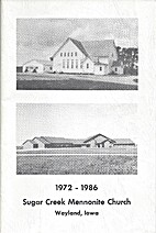 Sugar Creek Mennonite Church 1972 - 1986 by…