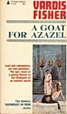 A goat for Azazel; a novel of Christian…