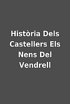 Història Dels Castellers Els Nens Del…