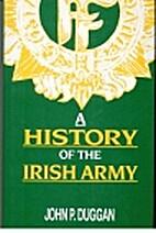 A History of the Irish Army by John P.…