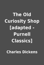 The Old Curiosity Shop [adapted - Purnell…