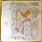 Angel Kisses: Little Touches of Heaven by…