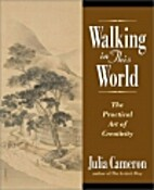 Walking in This World: The Practical Art of…