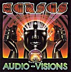 Audio-visions by Kansas