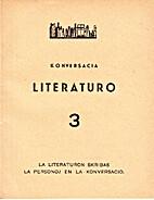 Konversacia Literaturo 3: La Literaturon…