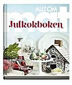 Allt om mat : julkokboken by Cecilia Lundin