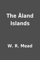 The Åland Islands by W. R. Mead