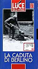 13. Luce sulla storia : La caduta di Berlino…