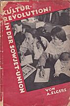 Die Kulturrevolution in der Sowjetunion by…