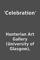 'Celebration' by Hunterian Art Gallery…
