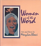Women of the Word by Mary Lou Sleevi