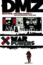 DMZ Vol. 7: War Powers by Brian Wood