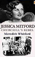 Jessica Mitford: Churchill's Rebel by…