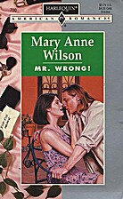 Mr. Wrong! by Mary Anne Wilson