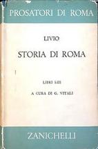 Storia di Roma: Libri I - XXXVI (11 volumi)…