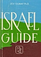 The Guide to Israel by Zev Vilnay