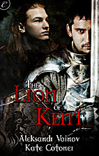 The Lion of Kent by Philip Rose