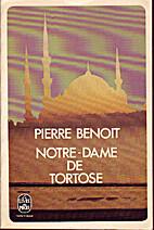 Notre-Dame de Tortose by Pierre Benoit