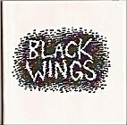 Black wings by Chris Cornwell