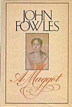 A Maggot by John Fowles