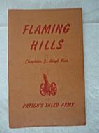 Flaming hills by J. Loyd Rice