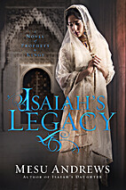 Isaiah's Legacy: A Novel of Prophets…