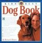 Kids' Best Dog Book and Field Guide to…