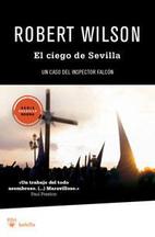 El ciego de Sevilla by Robert Wilson