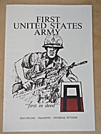 First United States Army, First in Deed.