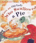 I Know an Old Lady Who Swallowed a Pie by…