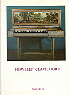 Howell's clavichord; twenty pieces for…