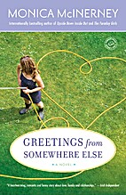 Greetings from Somewhere Else: A Novel by…