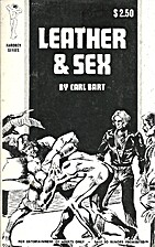 Leather & Sex by Carl Bart