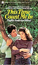 This Time Count Me In by Phyllis Anderson…
