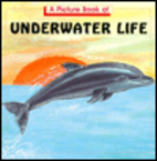 A Picture Book of Underwater Life by Theresa…