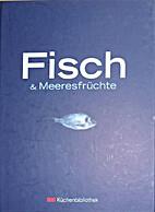Fisch & Meeresfrüchte by Alexandra Schlinz