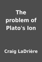 The problem of Plato's Ion by Craig…