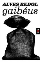 Gaibéus by Alves Redol