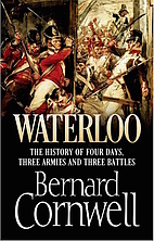 Waterloo: The History of Four Days, Three…
