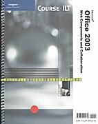 Course Ilt Office 2003 Integration (Course…