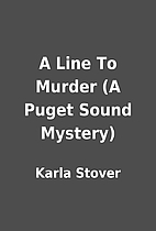 A Line To Murder (A Puget Sound Mystery) by…