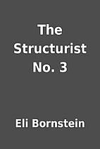 The Structurist No. 3 by Eli Bornstein