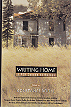 Writing Home. A PEN Canada Anthology by PEN…