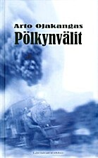 Pölkynvälit by Arto Ojakangas