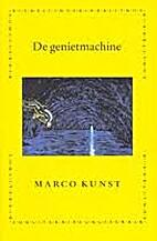 De genietmachine by Marco Kunst